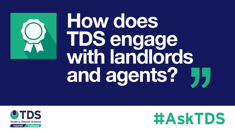 AskTDS blog image - How does TDS engage with landlords and agents?