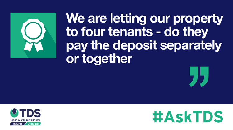 AskTDS blog graphic - Do the four tenants have to pay separate deposits?