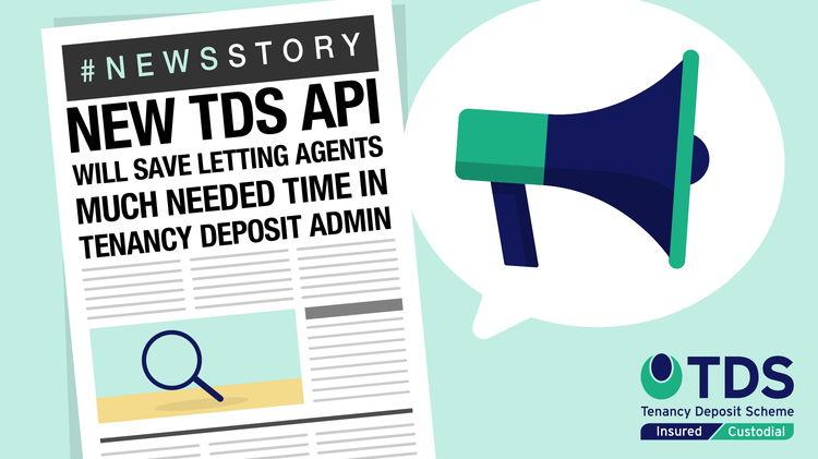 New TDS API will save letting agents much needed time