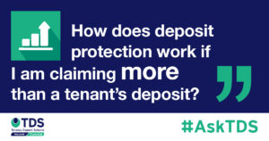 deposit protection claims more than tenants deposit
