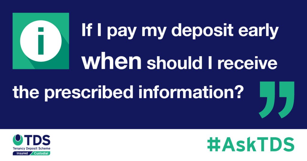 AskTDS Pay deposit early when do I receive the prescribed info?