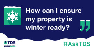 """#AskTDS: """"How can I ensure my property is winter ready?"""" graphic"""