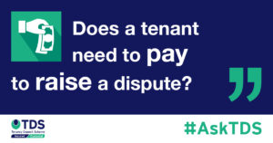 Does a tenant need to pay to raise a dispute graphic