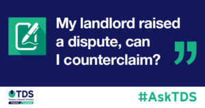 """My landlord raised a dispute, can I counterclaim?"""""""