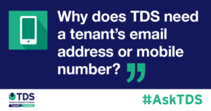 """IMage saying""""Why does TDS need a tenant's email address or mobile number?"""""""