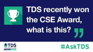 TDS recently won the CSE Award - blog image