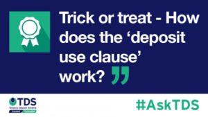 image saying Trick or treat - How does the 'deposit use clause' work?