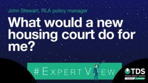 Image of #ExpertView: What would a new housing court do for me?