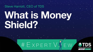 ExpertView blog image - What is Money Shield?