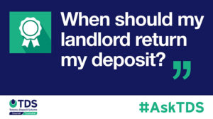 """Image of #AskTDS: """"When should my landlord return my deposit"""