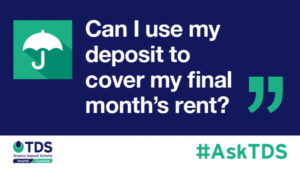 #AskTDS: Can I use my deposit to cover my final month's rent?