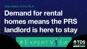 #ExpertView: Demand for rental homes means the PRS landlord is here to stay