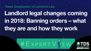 image saying Landlord Legal Changes Coming in 2018 - Banning Orders - what they are and how they work File name: ExpertView_12.06.18.png