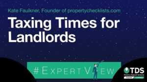 """Image saying """"#ExpertView: Taxing times for landlords"""""""