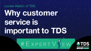 ExpertView blog graphic - Why customer service is important to TDS