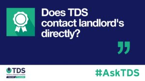 AskTDS blog graphic - Does TDS contact landlord's directly?
