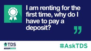 AskTDS blog graphic - Renting for the first time, why do I have to pay a deposit?