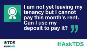 AskTDS blog graphic - can I use my deposit to pay this months rent?