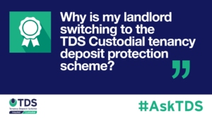 AskTDS blog image - why is my landlord switching to TDS Custodial