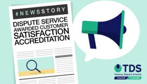Dispute Service Awarded Customer Satisfaction Accreditation