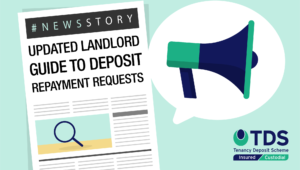 Updated Landlord Guide to deposit repayments requests