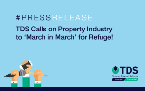 TDS Calls on Property Industry to 'March in March' with TDS for 'Refuge'