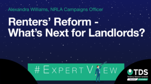 In this week's #ExpertView, Alexandra Williams, Campaign Officer at the NRLA, looks at what's next for the Renters' Reform Bill. Read now.